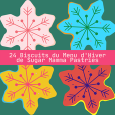 24 Biscuits du Menu d'Hiver de Sugar Mamma Pastries