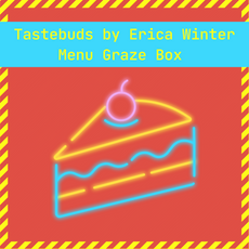 Tastebuds by Erica Winter Menu Graze Box