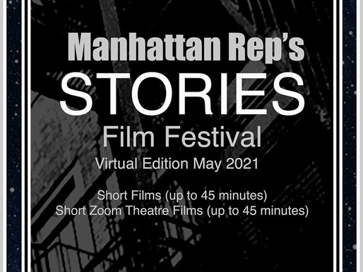 Presenting Short Films and Short Zoom Theatre Films 45 minutes or less! Buy your TIXX NOW!!!!