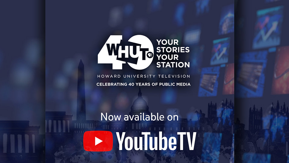 WHUT is now available on Youtube TV! Click to learn more