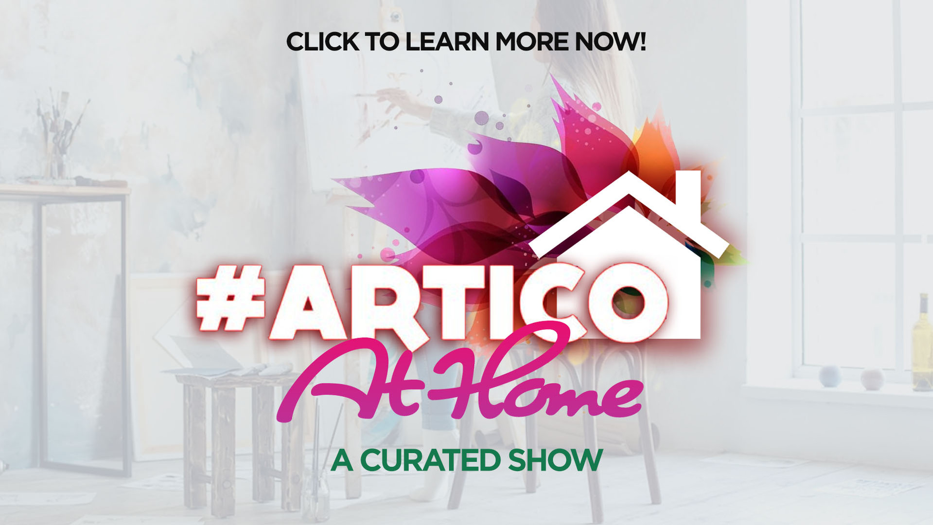 #Artico at Home - A Curated Show
