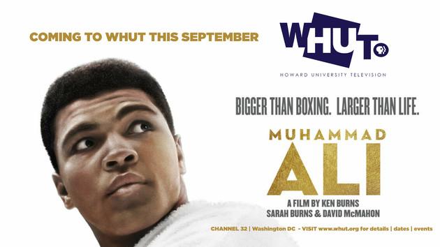 Muhammad Ali - Bigger Than Boxing coming to WHUT this September!