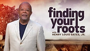Finding your Roots with Henry Louis Gates Jr. - Click to to go PBS Video App.