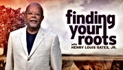 Finding your roots with Henry Louis Gates Jr. Show logo - Click Here