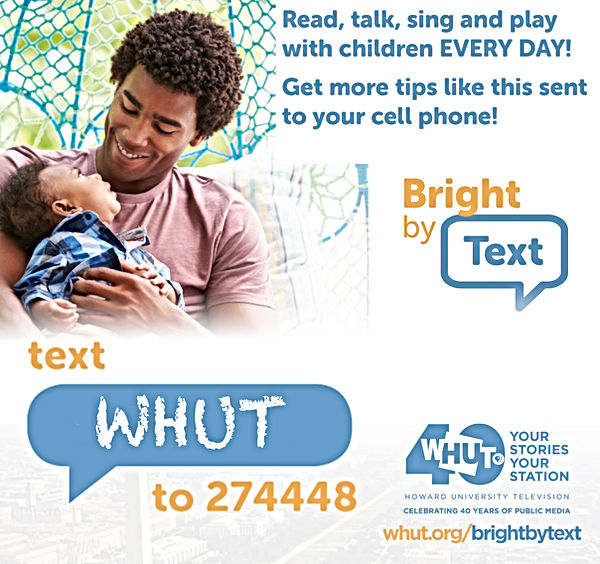 WHUT Bright by text square image - Young AA man and baby son, Intructions to Register for Bright By text via WHUT