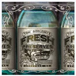 Fresh Preserves - 2008