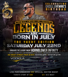 Legends are Born in July, The Yacht Edition