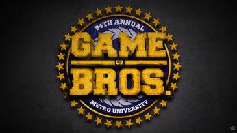 Game of Bros series