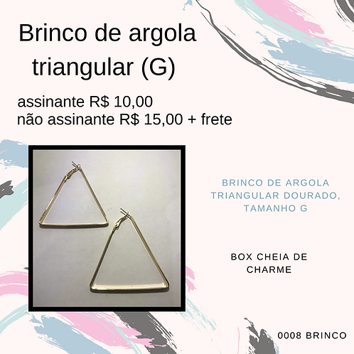Brinco de argola triangular (G)