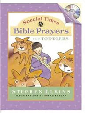 Special Time Bible Prayers For Toddlers (Special Times)