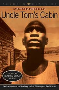 Uncle Tom's Cabin Or, Life Among the Lowly. Includes Reading Group Guide.1