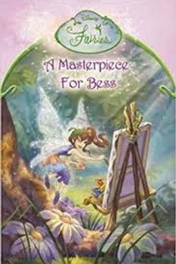 Masterpiece for Bess (Disney Fairies), A