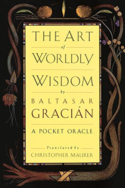 Art of Worldly Wisdom, The