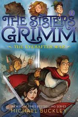 Everafter War (The Sisters Grimm, Book 7) (Bk. 7), The