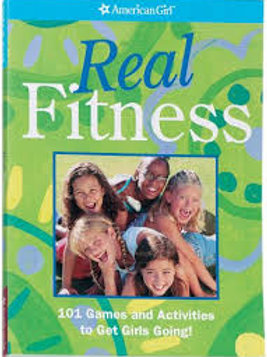 Real Fitness: 100 Games to Get Girls Going! (American Girl)
