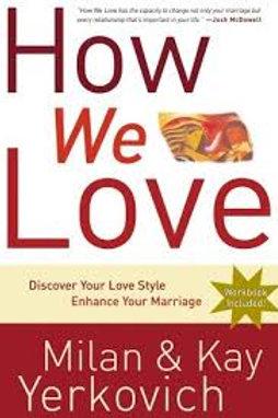 Ways We Love, The
