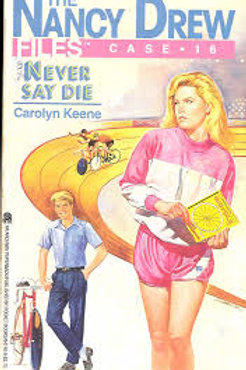 Nancy Drew Files; Never Say Die