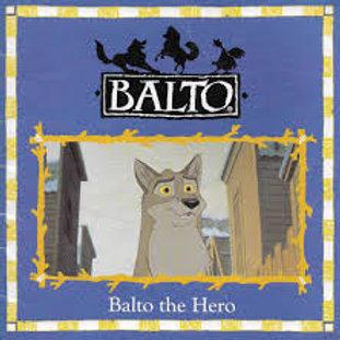 Balto The Hero!