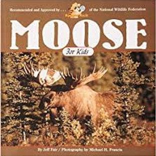 Moose for Kids (Wildlife for Kids Series)