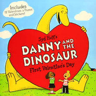 Danny and the Dinosaur: First Valentine's Day