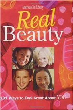 Real Beauty: 101 Ways to Feel Great about You (American Girl Library)
