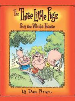 Three Little Pigs Buy the White House, The
