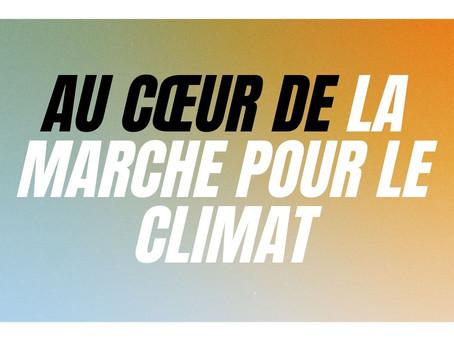 AU CŒUR DE LA MARCHE POUR LE CLIMAT 📣🌍