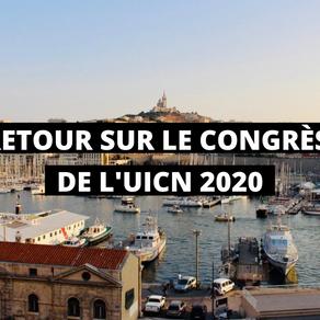 RETOUR SUR LE CONGRÈS DE L'UICN 2020 🐾