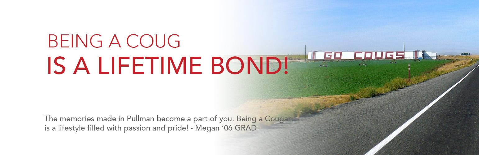 Cougar pride is a lifetime bond! WSU