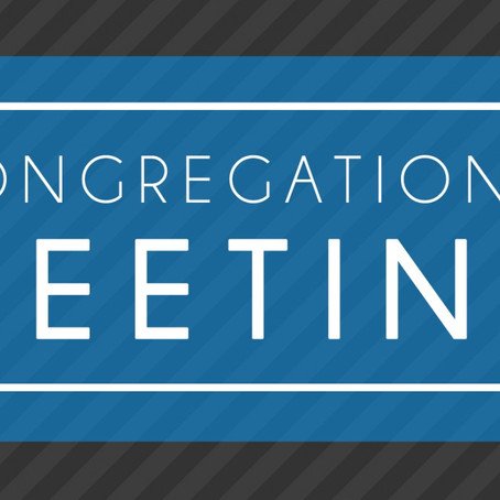 Notice of Two Called Congregational Meetings