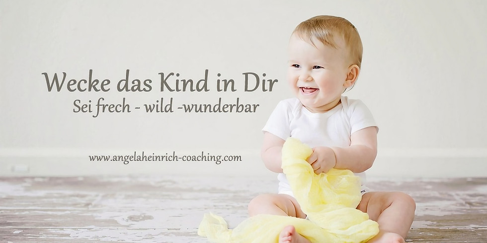 Entdecke das Kind in Dir (7)