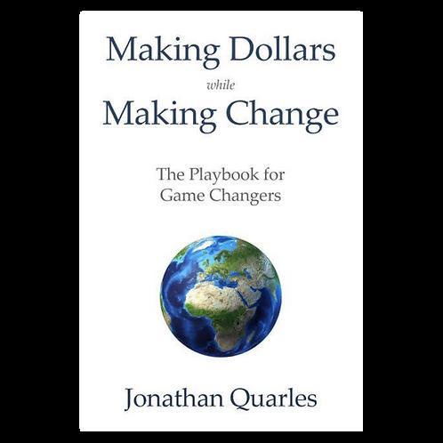 Making Dollars While Making Change