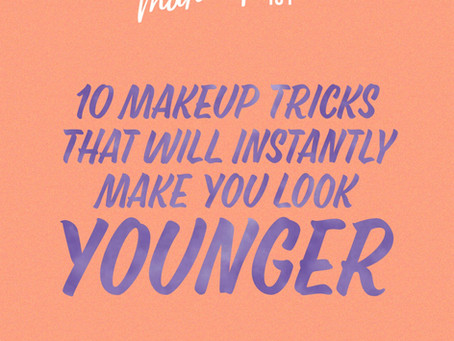 10 Makeup Tricks that will instantly make you look younge