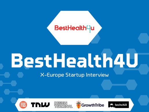 BestHealth4U | X-Europe Startup Interview