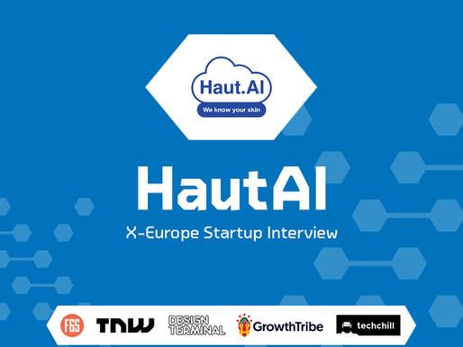 HautAI | X-Europe Startup Interview