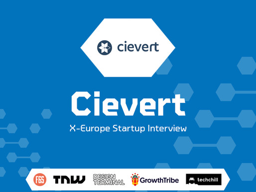 Cievert | X-Europe Startup Interview