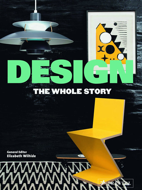 Design: The Whole Story by Elizabeth Wilhilde
