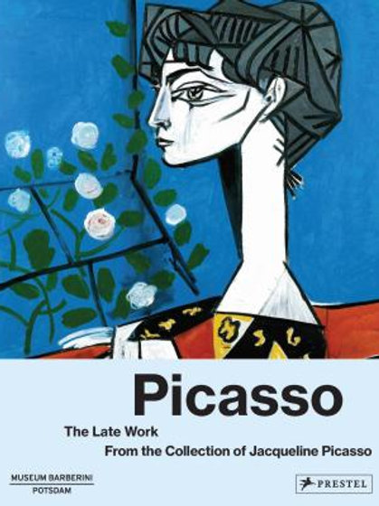 Picasso: The Late Work