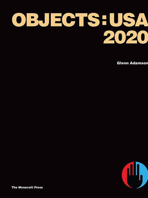 Obects: USA 2020 by Glenn Adamson