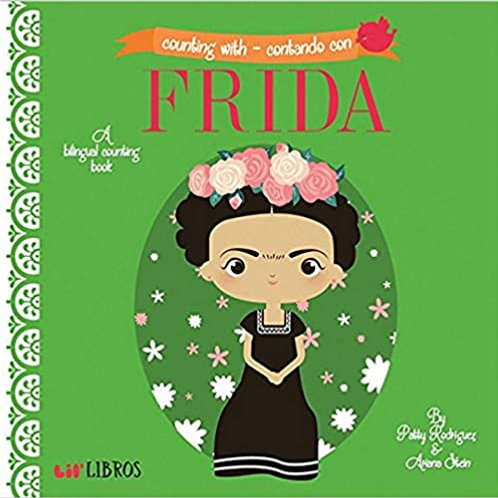 Counting with Frida by Patty Rodriguez & Ariana Stein