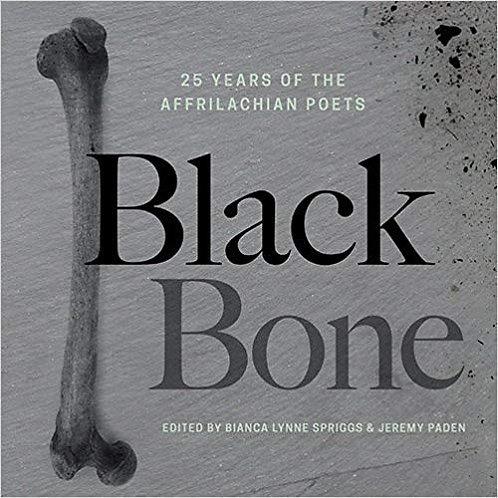 Black Bone: 25 Years of the Affrilachian Poets