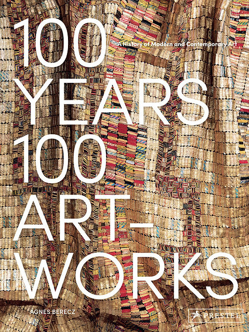 100 Years, 100 Artworks by Agnes Berecz