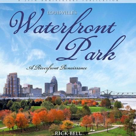 Louisville's Waterfront Park: A Riverfront Renaissance