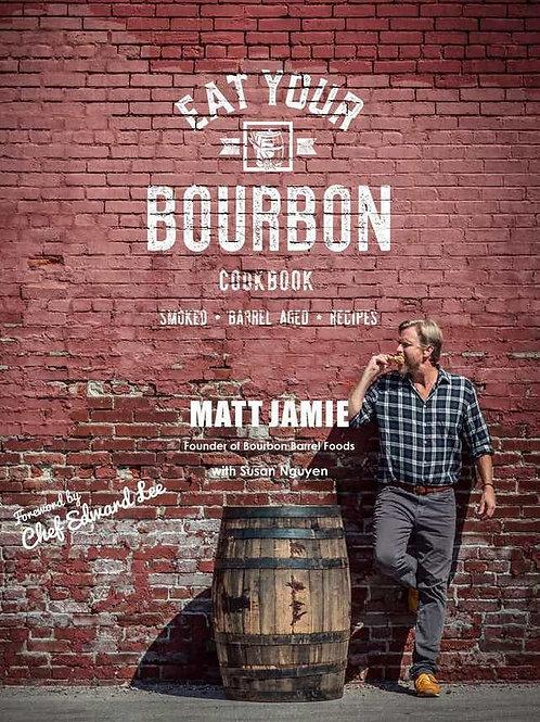 Eat Your Bourbon
