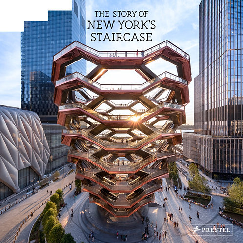 The Story of New York's Staircase by Paul Goldberger, Jeff Chu, & Sarah Medford