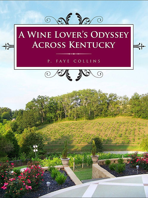 Wine Lover's Odyssey Across Kentucky