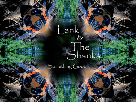 """""""Something Good"""" is out. Better than in, I always say."""