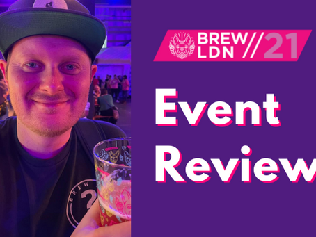 BrewLDN21: Post Event Review.