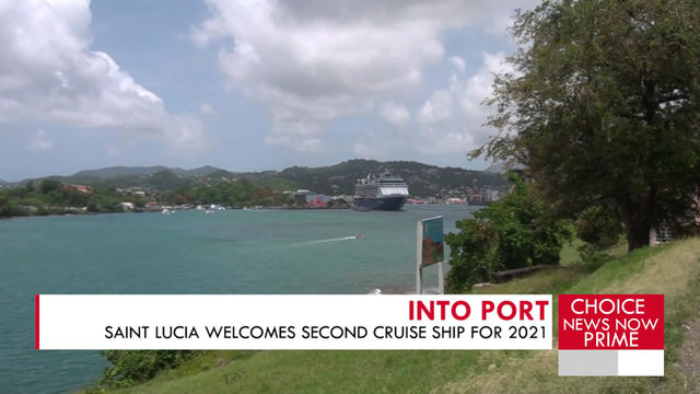 SAINT LUCIA WELCOMES TWO MORE CRUISE SHIPS AS TOURISM FIGURES CONTINUE TO CLIMB.