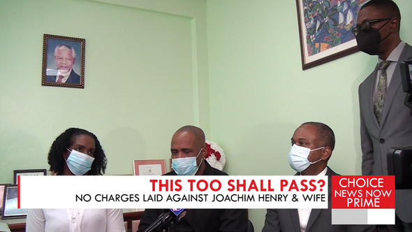 NO CHARGES ARE LAID AGAINST JOACHIM HENRY FOLLOWING THE FORESTIERE SDA CHURCH INCIDENT.